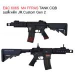 E&C 606S : M4 FFRAS TANK CQB บอดี้เหล็ก JR.Custom Gen 2