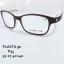 PLASTA P34 โปรโมชั่น กรอบแว่นตาพร้อมเลนส์ HOYA ราคา 2200 บาท thumbnail 6