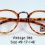 Vintageโปรโมชั่น กรอบแว่นตาพร้อมเลนส์ HOYA ราคา 790 บาท thumbnail 41
