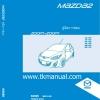 หนังสือ คู่มือซ่อม วงจรไฟฟ้า (WIRING DIAGRAMS) รหัสปัญหา (DTC) ตัวถังและอุปกรณ์เสริม รถยนต์ Mazda2 9/2009 ZJ ,ZYภาษาไทย (TH)