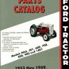 CD คู่มือพาสนัมเบอร์ อะไหล่ (MASTER PARTS CATALOG) Ford Tracter MODELS NNA, 501, 600, 700, 800, 900, 1801 ปี 1953 - 1959 ภาษา อังกฤษ (EN)