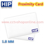 HIP Proximity Card 1.8MM pack 100 ใบ