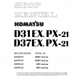 หนังสือ คู่มือซ่อม วงจรไฟฟ้า วงจรไฮดรอลิก จักรกลหนัก D31EX-21 50001 , D31PX-21 50001 , D37EX-21 5001 , D37PX-21 5001 (ทั้งคัน) EN