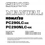 หนังสือ คู่มือซ่อม วงจรไฟฟ้า วงจรไฮดรอลิก จักรกลหนัก PC290LC-6K K30001,K34001 , PC290NLC-6K K30001,K34001 (ทั้งคัน) EN