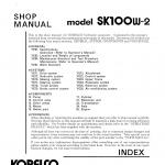 หนังสือ คู่มือซ่อม Kobelco Hydraulic Excavator SK100W-2 (ข้อมูลทั่วไป ค่าสเปคต่างๆ วงจรไฟฟ้า วงจรไฮดรอลิกส์)