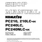 หนังสือ คู่มือซ่อม วงจรไฟฟ้า วงจรไฮดรอลิก จักรกลหนัก PC210-6K,PC210LC-6K K32001 , PC240LC-6K,PC240NLC-6K K32001 (ทั้งคัน) EN