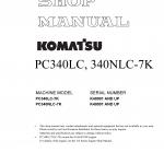 หนังสือ คู่มือซ่อม วงจรไฟฟ้า วงจรไฮดรอลิก จักรกลหนัก PC340LC-7K K40001 , PC340NLC-7K K40001 (ทั้งคัน) EN