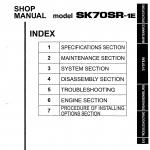 หนังสือ คู่มือซ่อม Kobelco Hydraulic Excavator SK70SR-1E (ข้อมูลทั่วไป ค่าสเปคต่างๆ วงจรไฟฟ้า วงจรไฮดรอลิกส์)