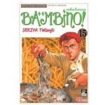 BAMBINO เชฟใหม่ใจทรหด ภาคแรก เล่ม 13