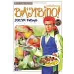 BAMBINO เชฟใหม่ใจทรหด ภาคแรก เล่ม 5