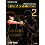 DARK SWEEPER นักกวาดล้างทรชน เล่ม 2