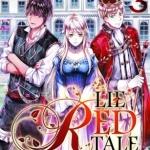 LIE RED TALE นิทานของสาวน้อยหมวกแดง เล่ม 3