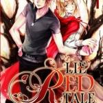 LIE RED TALE นิทานของสาวน้อยหมวกแดง เล่ม 1