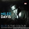 Miles Davis - Blue Is The Colour 1Lp N.