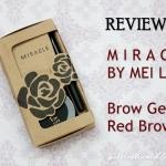 เมลินดา มิราเคิล มายโบร์ว ทรีดี เจล Mei Linda Miracle My Brow 3D