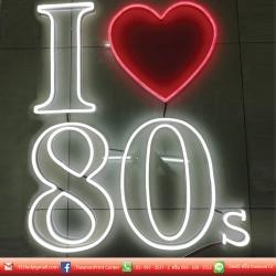 ป้าย LED Neon Flex I ❤ 80s สามารถทำได้ทุกรูปแบบ เพื่อเพิ่มความสวยงานให้ร้านของท่าน