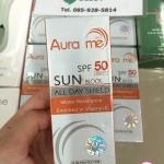 Aura Me Sun Block SPF 50 PA+++ กันแดด ออร่า มี