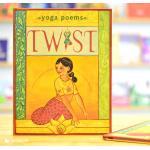 Twist: Yoga Poems