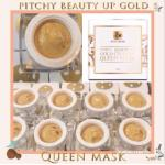 Pitchy Beauty Up Gold Celotra Queen Mask. 10g. มาส์คทองคำ