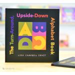 The Turn-Around Upside-Down Alphabet Book