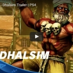 Trailer - Street Fighter V : Dhalsim