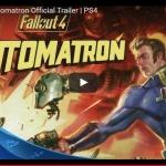 Trailer - Fallout 4 Automatron