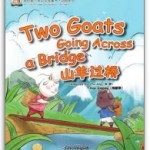 My First Chinese Storybooks·Animals----Two Goats Going across a Bridge