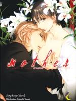 [นิยายแปล Re-Print]Mother:มาเธอร์