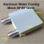 Aluminum Water Cooling Block 40x40x12mm Liquid Cooler Water block radiator for GPU CPU TEC1-12706 thumbnail 1