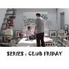 TV SERIES : CLUB FRIDAY (MODEL : HW-STYLE)