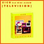 [Pre] ZICO : 2nd Mini Album - TELEVISION