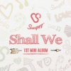 [Pre] Snuper : 1st Mini Album - Shall We