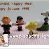 ย้อนอดีตของสะสมวันวาน : McDonald Happy Meal : Snoopy Soccor 1995 ออกที่ประเทศญี่ปุ่น