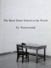 The Most Silent School in the World / Fa Poonvoraluk / Translated by Samila Wenin