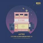 [Pre] ASTRO : 4th Mini Album - Dream Part.01 (NIGHT Ver.) +Poster