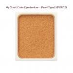 Skinfood My Short Cake Eye Shadow (Pearl Type) #POR02 (3,900w) อายแชโดวประกายกลิตเตอร์ สีสวยหวานเหมือนขนมเค้ก ติดทนนานทั้งวัน