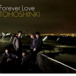 [Pre] TVXQ : Jap. 14th Single - Forever Love (CD+DVD)