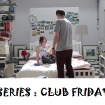TV SERIES : CLUB FRIDAY (MODEL : HW-STYLE)