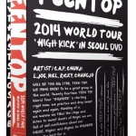 [Pre] Teentop : TEENTOP 2014 WORLD TOUR - HIGH KICK IN SEOUL DVD