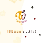 [Pre] TWICE : Special Album - TWICEcoaster : Lane 2 (Random Ver.) +Poster