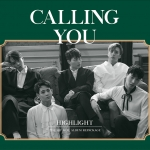 [Pre] Highlight : 1st Mini Album Repackage - CALLING YOU +Poster