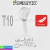 หูฟัง บลูทูธ REMAX Ultralight T10 ลดเหลือ 275 บาท ปกติ 680 บาท