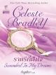 ราตรีที่ฝังใจ (Scandal in My Dreams) / เซเลสต์ แบรดลีย์( Celeste Bradley) / กัญชลิกา