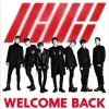WELCOME BACK -COMPLETE EDITION-(CD+blu-ray)