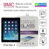 ฟิล์มกระจก iPad Mini 4 9MC ความแข็ง 9H ราคา 105 บาท ปกติ 650 บาท