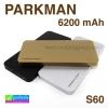 PARKMAN S60 Power bank แบตสำรอง 6200 mAh แท้ ราคา 245 บาท ปกติ 610 บาท