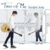 Jung Sung Ha - Vol.5 [Two Of Me]