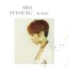 Seo In Young - Mini Album [Re birth] สำเนา