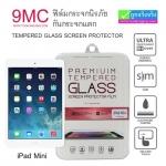ฟิล์มกระจก iPad Mini 9MC ความแข็ง 9H ราคา 99 บาท ปกติ 500 บาท