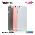 เคส ซิลิโคนใส iPhone 6 Plus Remax Empty Case ลดเหลือ 80 บาท ปกติ 220 บาท